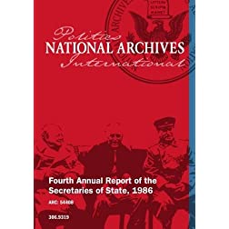 Fourth Annual Report of the Secretaries of State, 1986