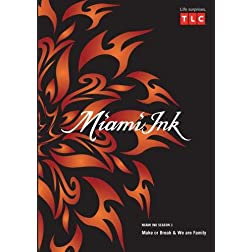 Miami Ink Season 3 - Make or Break & We are Family