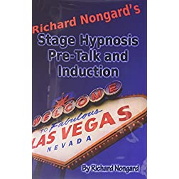 Richard Nongard's Stage Hypnosis Pre-Talk and Induction - Learn How to Do Stage Hypnosis