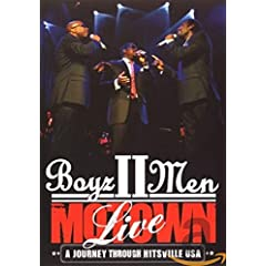 Boyz II Men - Motown A Journey Through Hitsville USA - LIVE [DVD]