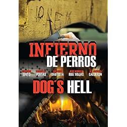 Infierno de Perros / Dogs Hell