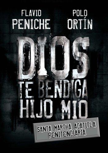 Dios te bendiga hijo mio: Santa Maria Acatitla penitenciaria