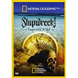 National Gographic: Shipwreck! Captain Kidd