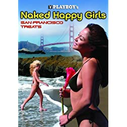 Naked Happy Girls, Vol. 4: San Francisco Treats