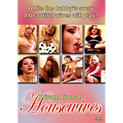 The Private Lives Of Housewives