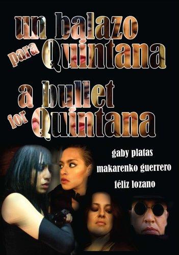 Un Balazo para Quintana / A Bullet for Quintana