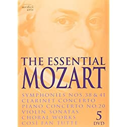 The Essential Mozart: Symphonies Nos. 38 & 41; Clarinet Concerto; Piano Concerto, No. 20; Violin Sonatas; Choral Works; Cosi Fan Tutte