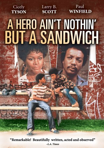 A Hero Ain't Nothin But A Sandwich