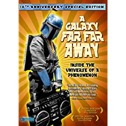 A Galaxy Far Far Away: 10th Anniversary Edition