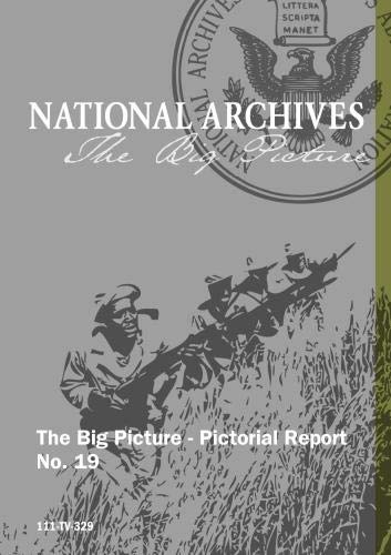 The Big Picture - Pictorial Report No. 19