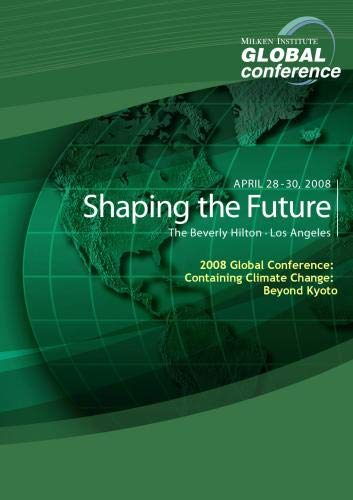 2008 Global Conference: Containing Climate Change: Beyond Kyoto