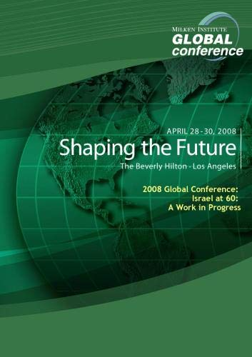 2008 Global Conference: Israel at 60: A Work in Progress