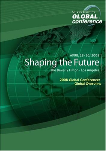 2008 Global Conference: Global Overview