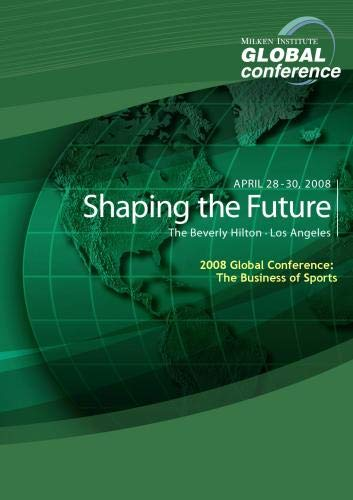2008 Global Conference: The Business of Sports