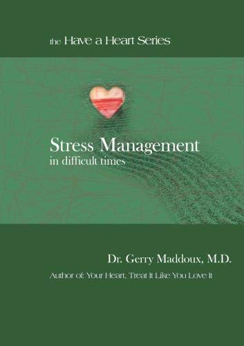 Stress Management-in Difficult Times