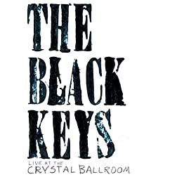 Black Keys Live at the Crystal Ballroom