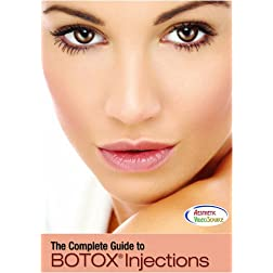 The Complete Guide to BOTOX Injections