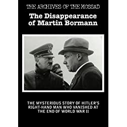 The Disappearance of Martin Bormann