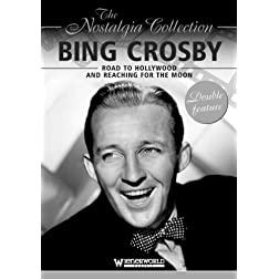 Bing Crosby: Road to Hollywood & Reaching for the