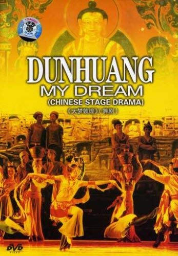 Dunhuang, My Dream