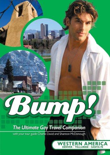 Bump!: Western America