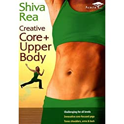 Shiva Rea: Creative Core and Upper Body