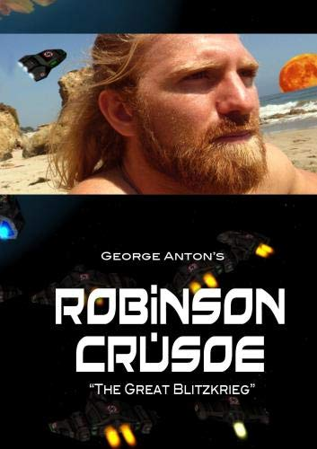 "ROBINSON CRUSOE - ""The Great Blitzkrieg"""