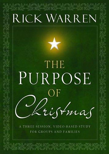 Rick Warren: The Purpose of Christmas