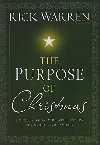 Rick Warren: The Purpose of Christmas