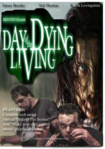Day of the Dying Living