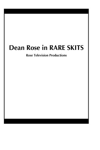 Dean Rose in RARE SKITS