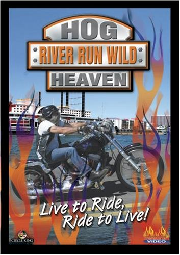 Hog Heaven - River Run Wild (Harley Rally)