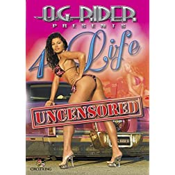 O.G. Rider 4 Life Uncensored
