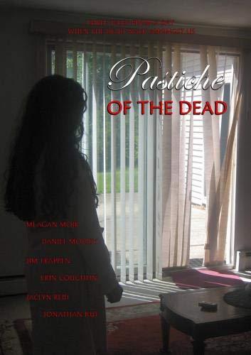 Pastiche of the Dead