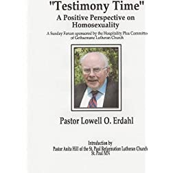 Testimony Time - A Positive Perspective on Homosexuality