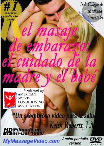 el masaje de embarazo: el cuidado de la madre y el bebé