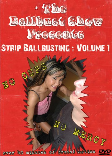 The BallBust Show Presents - Strip Ballbusting: Volume 1
