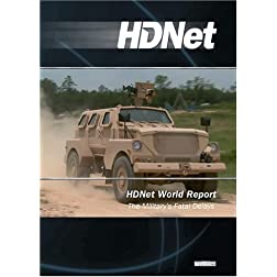 HDNet World Report #605: The Military's Fatal Delays (WMVHD)