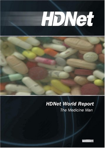 HDNet World Report #610: The Medicine Man (WMVHD)