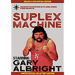 GARY ALBRIGHT: SUPLEX MACHINE