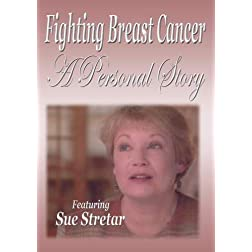 Fighting Breast Cancer - A Personal Story