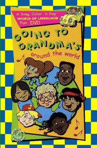 Going To Grandma's Around The World