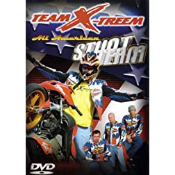 Team X-Treem: All American Street Team