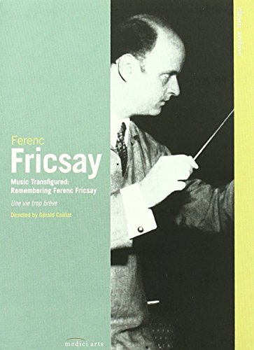 Classic Archive: Music Transfigured - Remembering Ferenc Fricsay