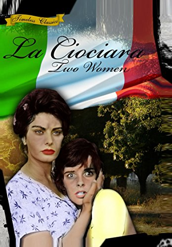 La Ciociara (Two Women) [1960] [Remastered Edition]