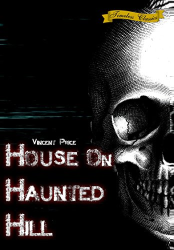 House on Haunted Hill (1959) [Remastered Edition]