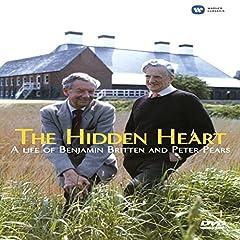 The Hidden Heart: A Life of Benjamin Britten and Peter Pears