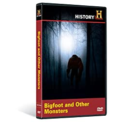 History's Mysteries: Bigfoot and Others Monsters