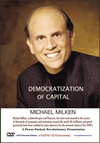 Democratization of Capital - Mike Milken