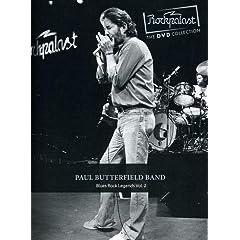 Rockpalast: Blues Rock Legends, Vol. 2 - Paul Butterfield